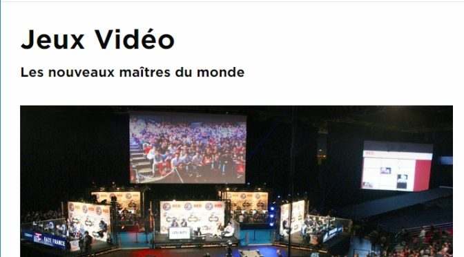 ARTE – Documentaire : Jeux vidéo – les nouveaux maîtres du monde