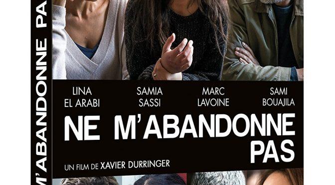 «Ne m'abandonne pas» – Téléfilm français 2016
