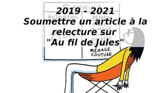 Soumettre à la relecture en 2019… Spécial procrastinate ;)